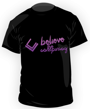 London Conspiracy - Believe Fan T-Shirt