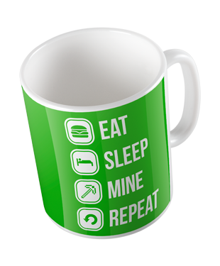 Eat Sleep Mine Repeat Mug