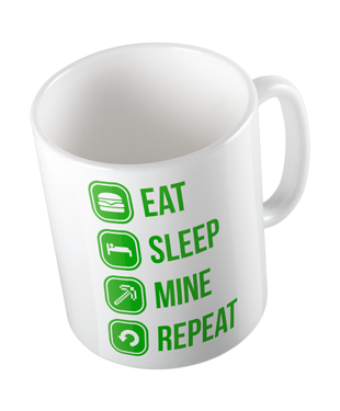 Eat Sleep Mine Repeat Mug