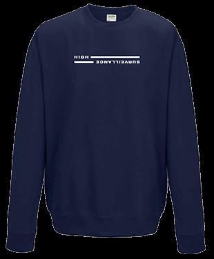 High Surveillance - Sweatshirt